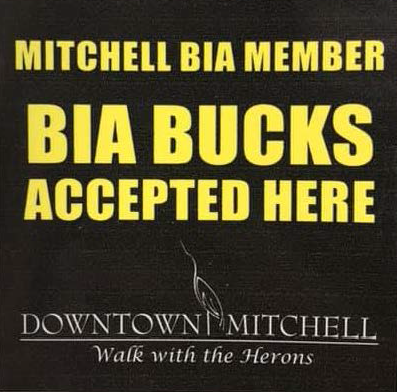 Mitchell BIA Member BIA Bucks Accepted Here